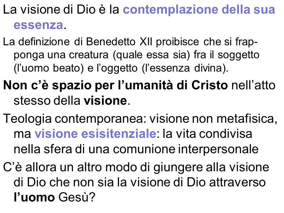 La visione di Dio è la contemplazione della sua essenza.