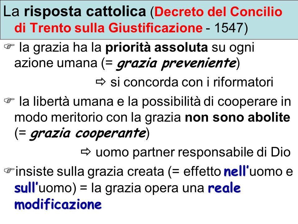La risposta cattolica (Decreto del Concilio di Trento sulla Giustificazione - 1547)