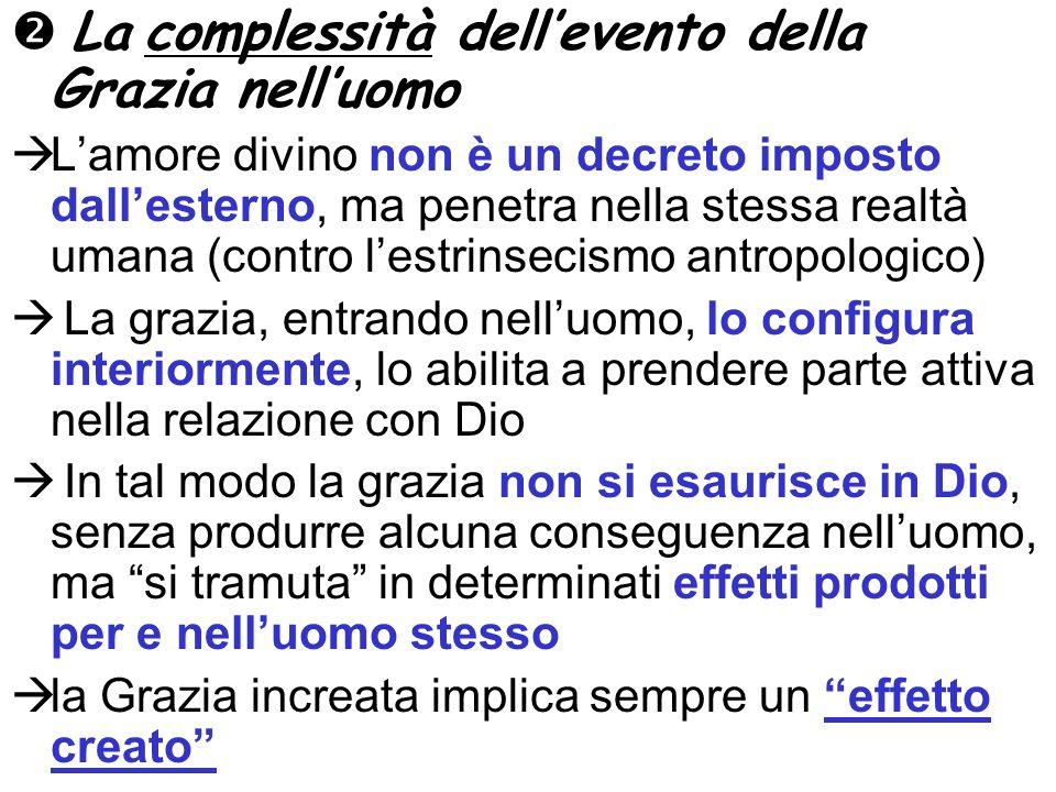  La complessità dell'evento della Grazia nell'uomo