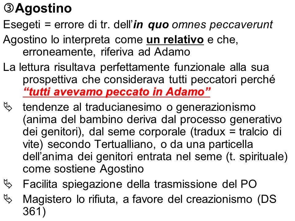 Agostino Esegeti = errore di tr. dell'in quo omnes peccaverunt