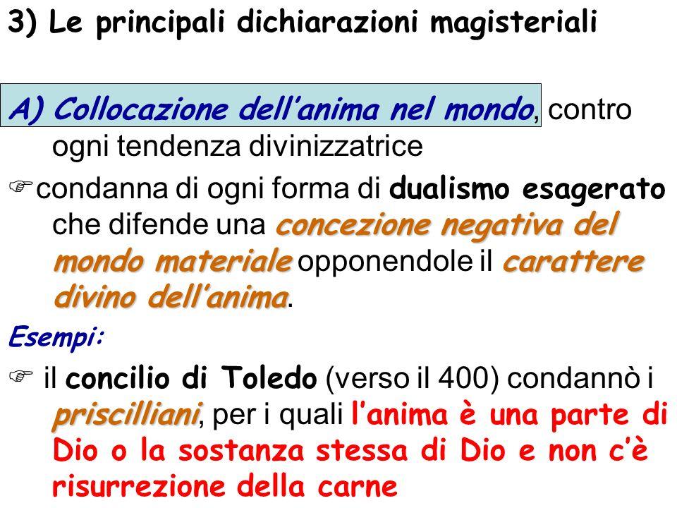 3) Le principali dichiarazioni magisteriali