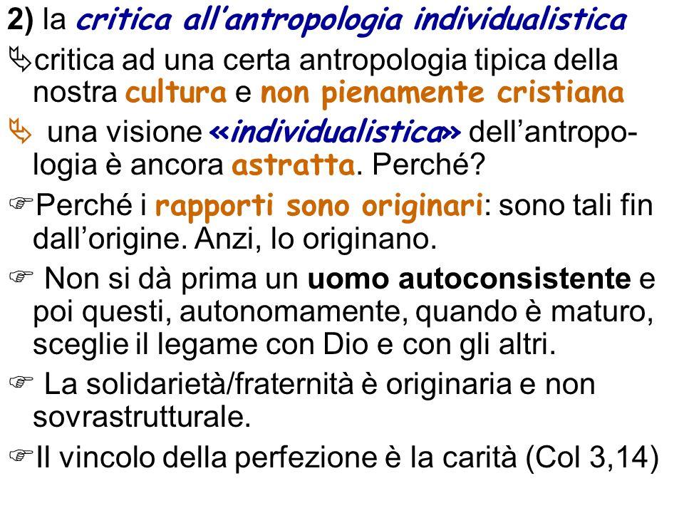 2) la critica all'antropologia individualistica