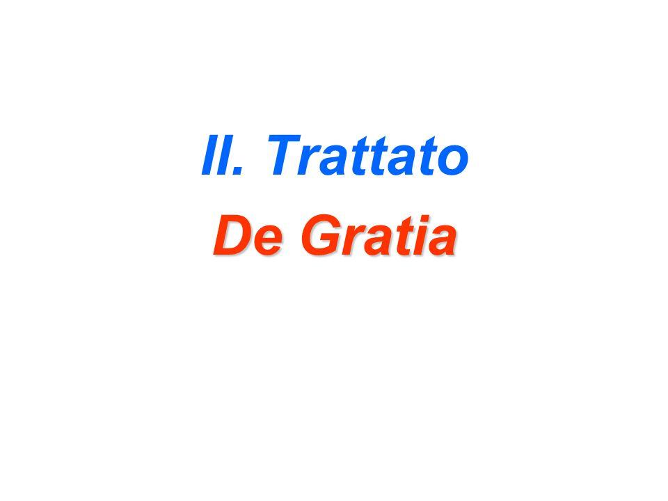 II. Trattato De Gratia
