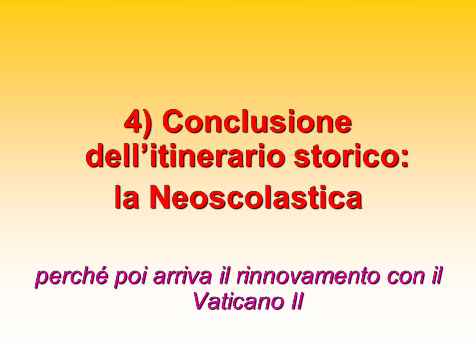 4) Conclusione dell'itinerario storico: