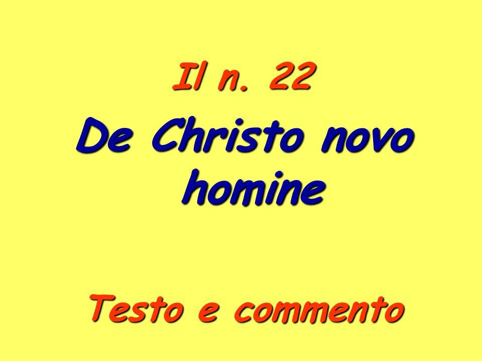 Il n. 22 De Christo novo homine Testo e commento