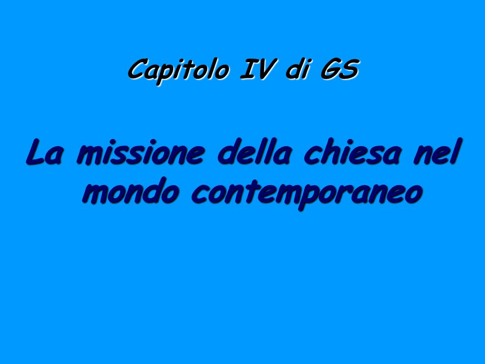 La missione della chiesa nel mondo contemporaneo