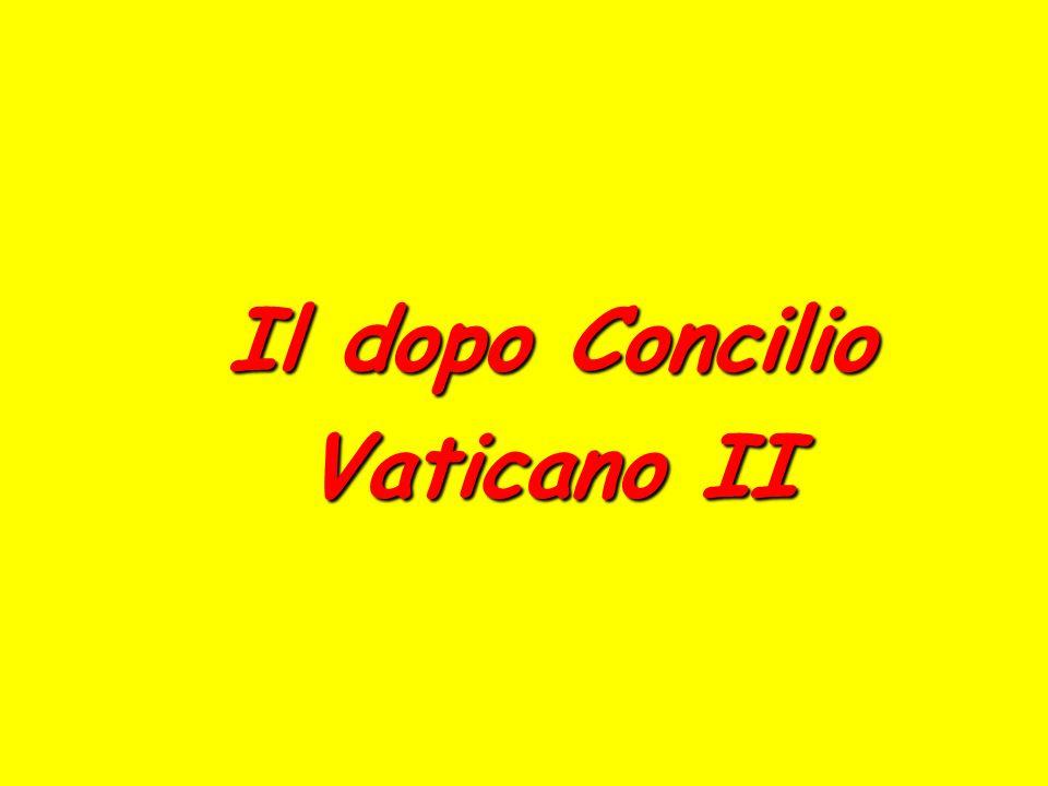 Il dopo Concilio Vaticano II