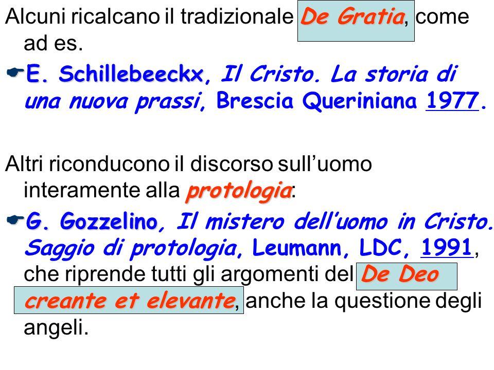 Alcuni ricalcano il tradizionale De Gratia, come ad es.