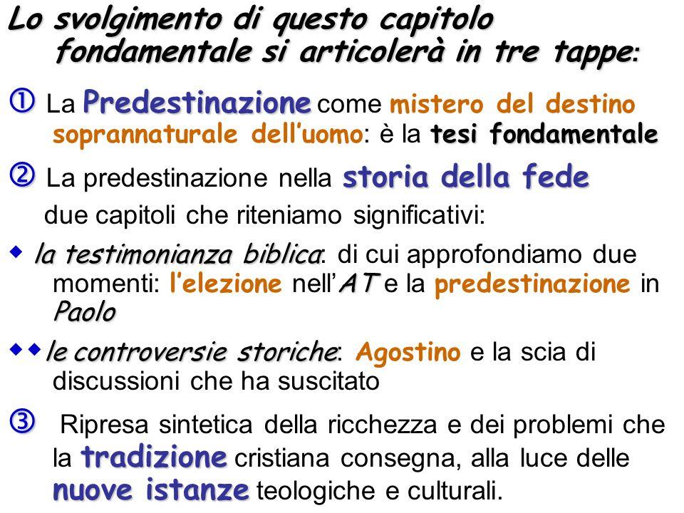  La predestinazione nella storia della fede