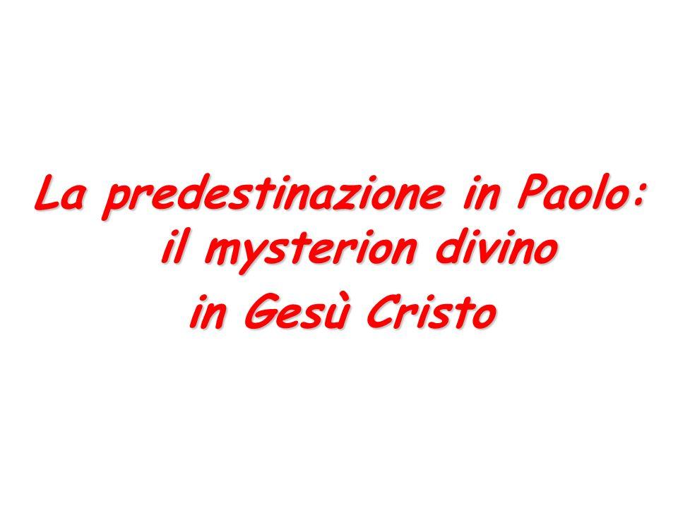 La predestinazione in Paolo: il mysterion divino