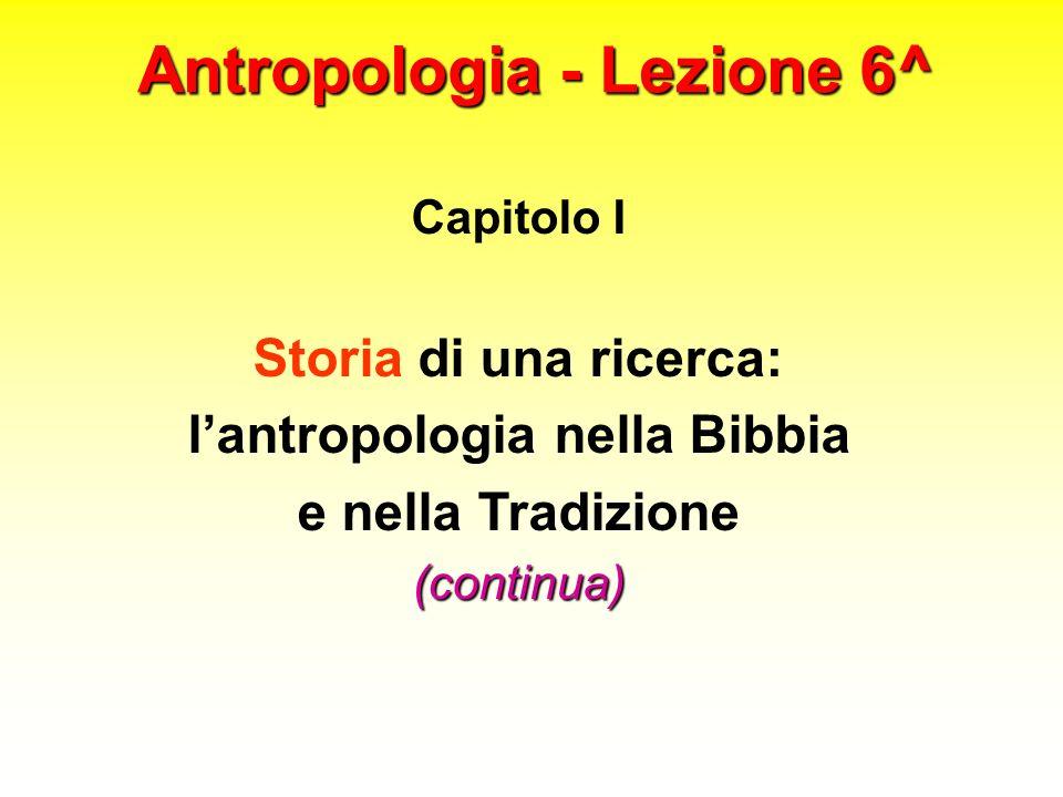 Antropologia - Lezione 6^