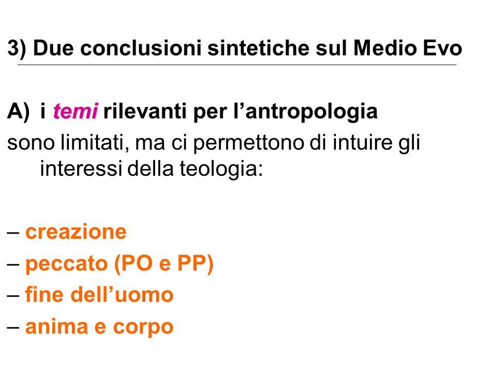 3) Due conclusioni sintetiche sul Medio Evo