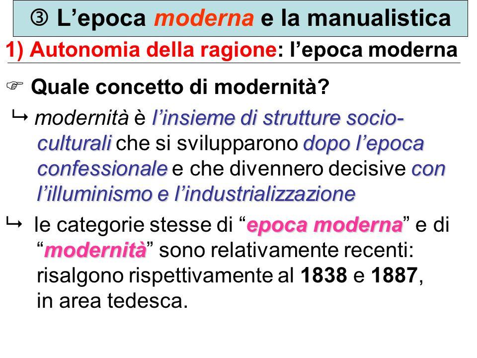  L'epoca moderna e la manualistica