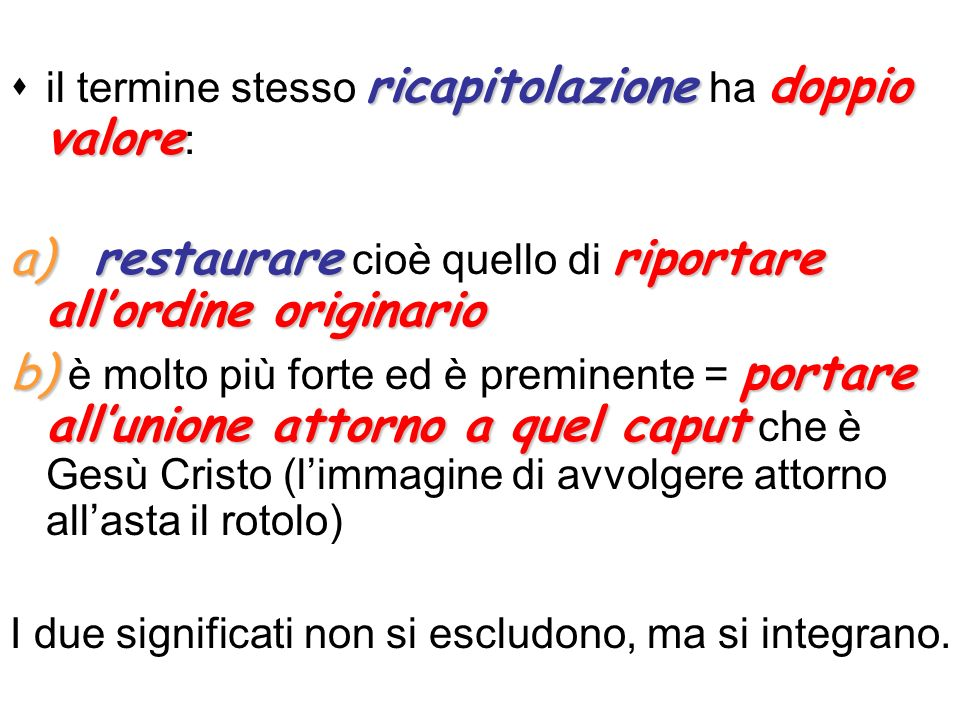 a) restaurare cioè quello di riportare all'ordine originario