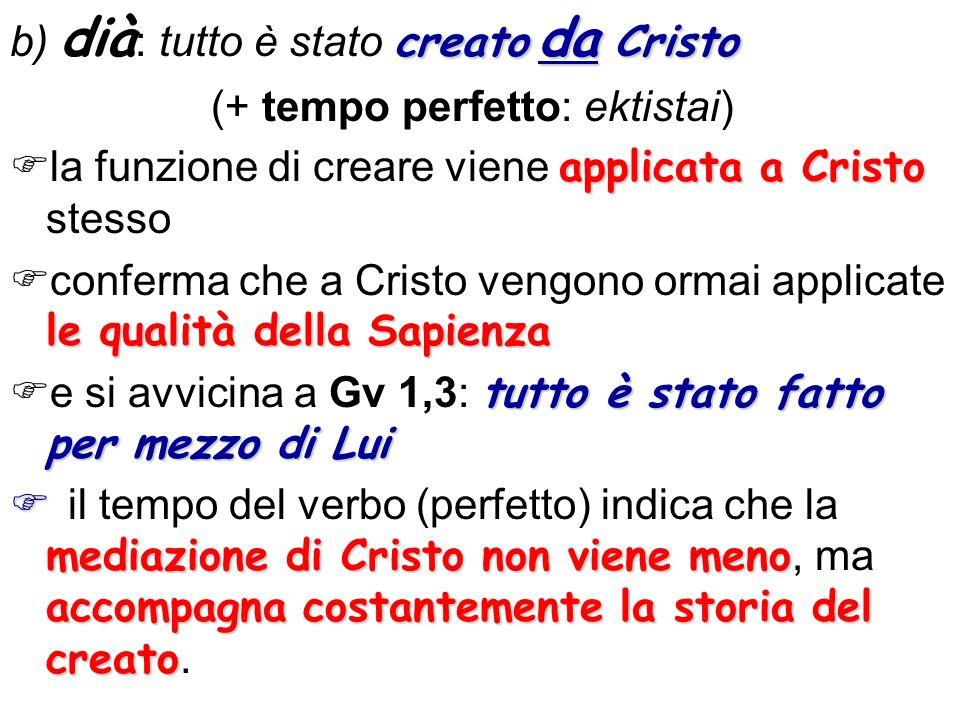 b) dià: tutto è stato creato da Cristo