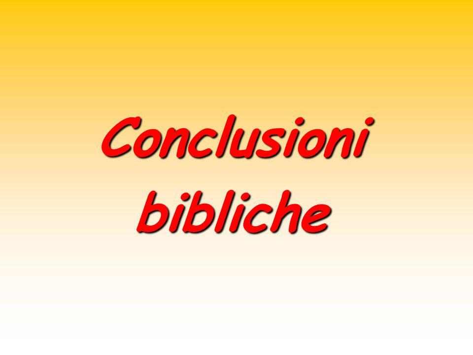 Conclusioni bibliche