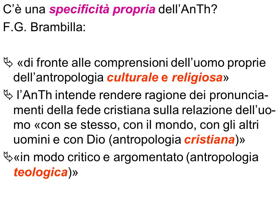C'è una specificità propria dell'AnTh