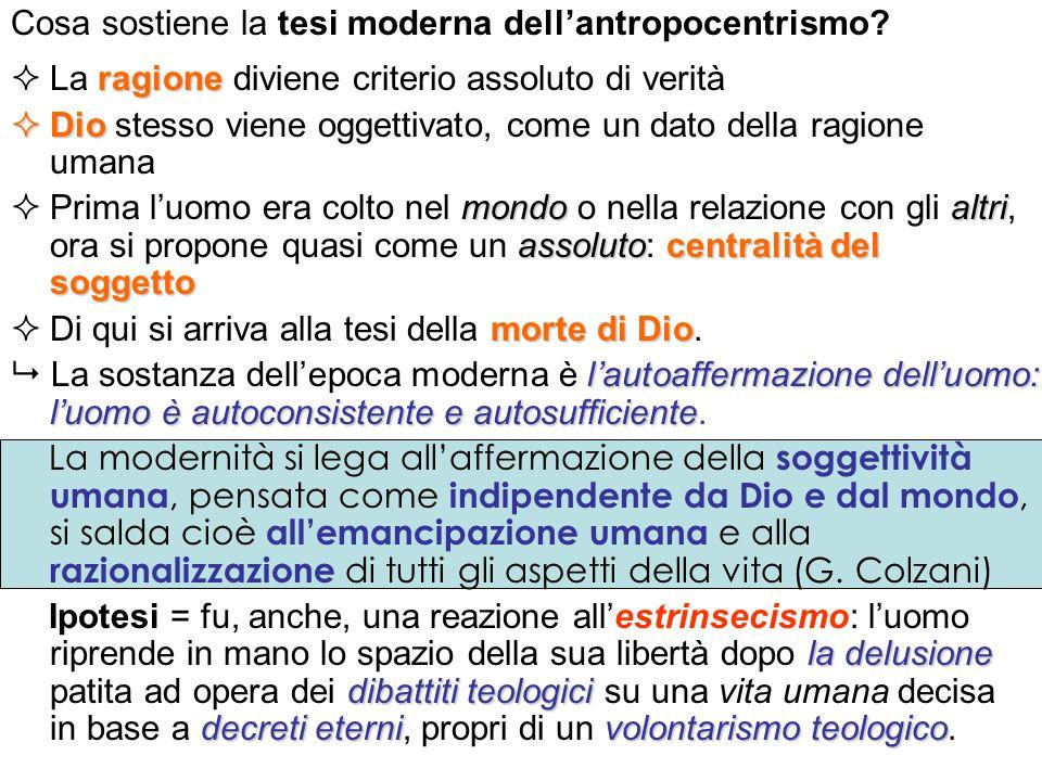 Cosa sostiene la tesi moderna dell'antropocentrismo