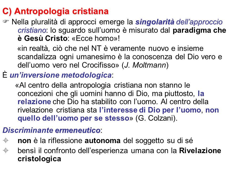 C) Antropologia cristiana