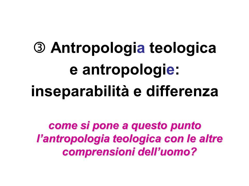  Antropologia teologica inseparabilità e differenza