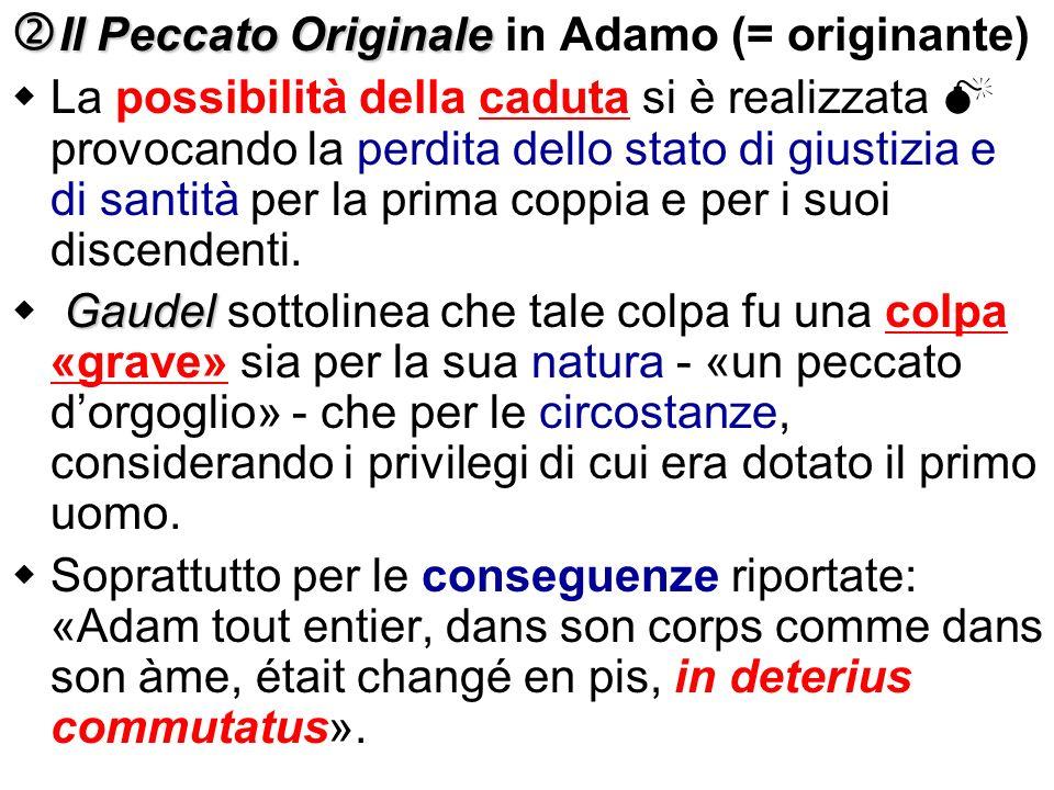 Il Peccato Originale in Adamo (= originante)