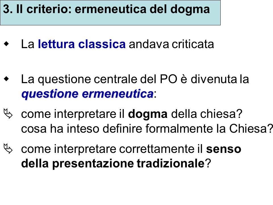 3. Il criterio: ermeneutica del dogma
