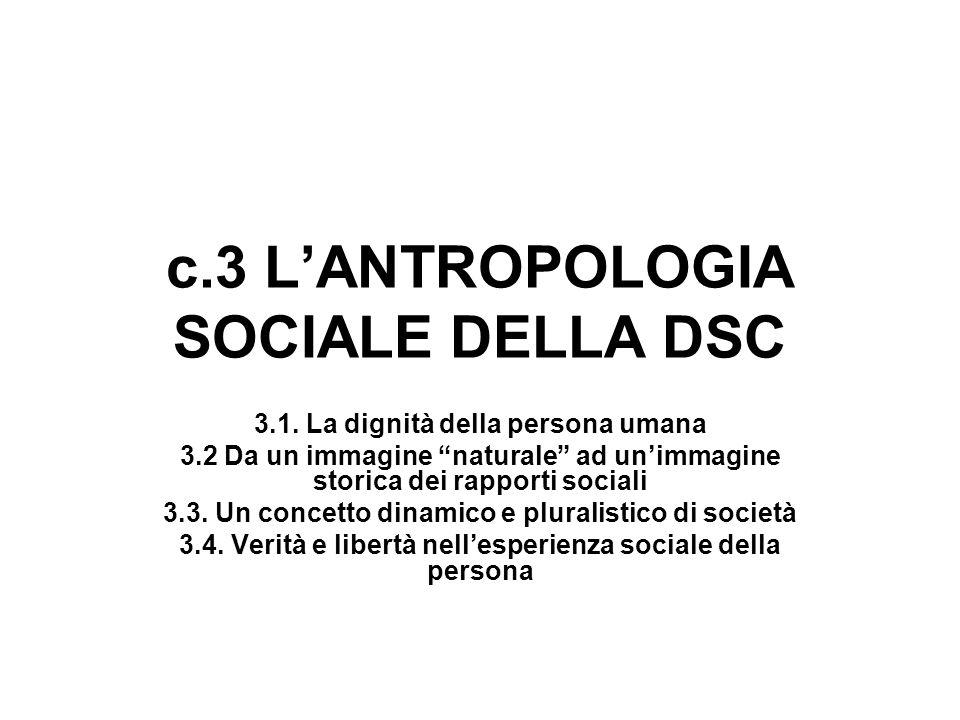c.3 L'ANTROPOLOGIA SOCIALE DELLA DSC