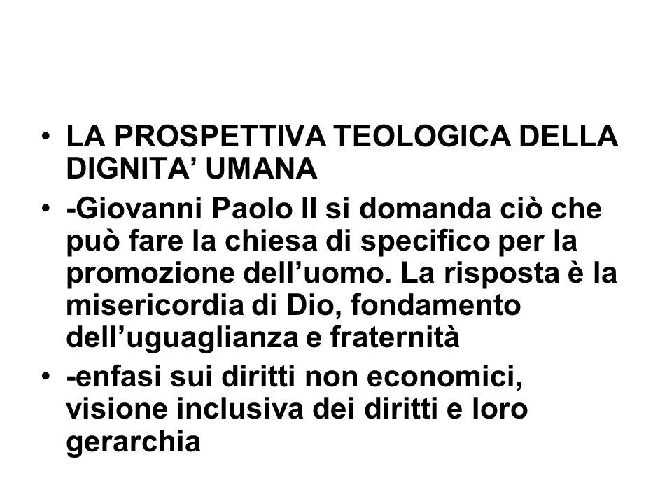 LA PROSPETTIVA TEOLOGICA DELLA DIGNITA' UMANA
