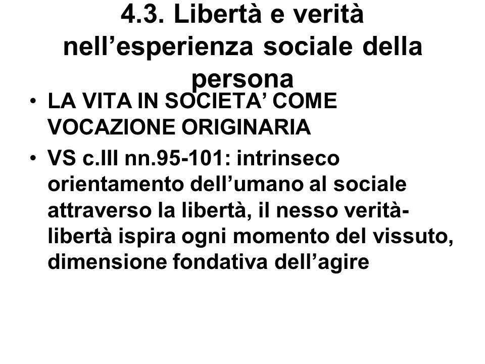 4.3. Libertà e verità nell'esperienza sociale della persona