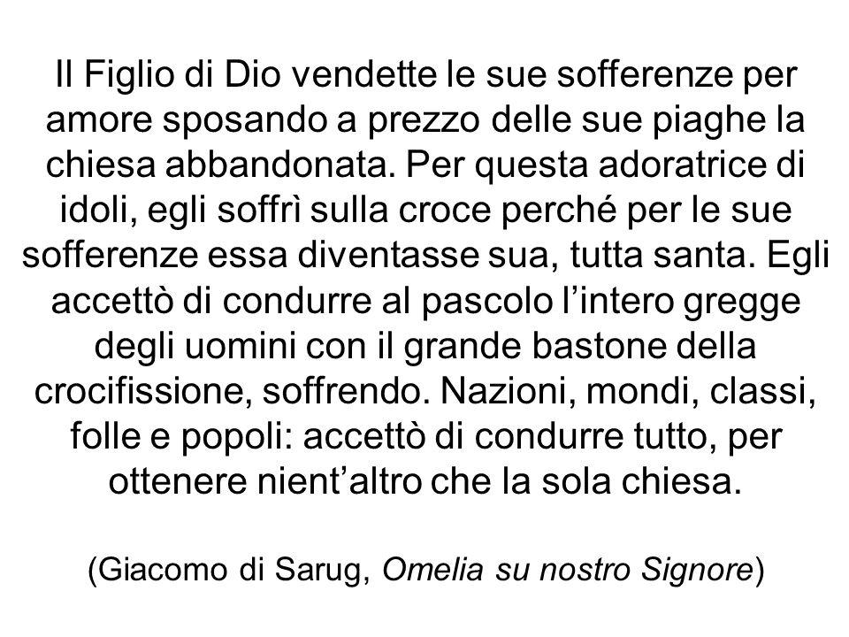 (Giacomo di Sarug, Omelia su nostro Signore)