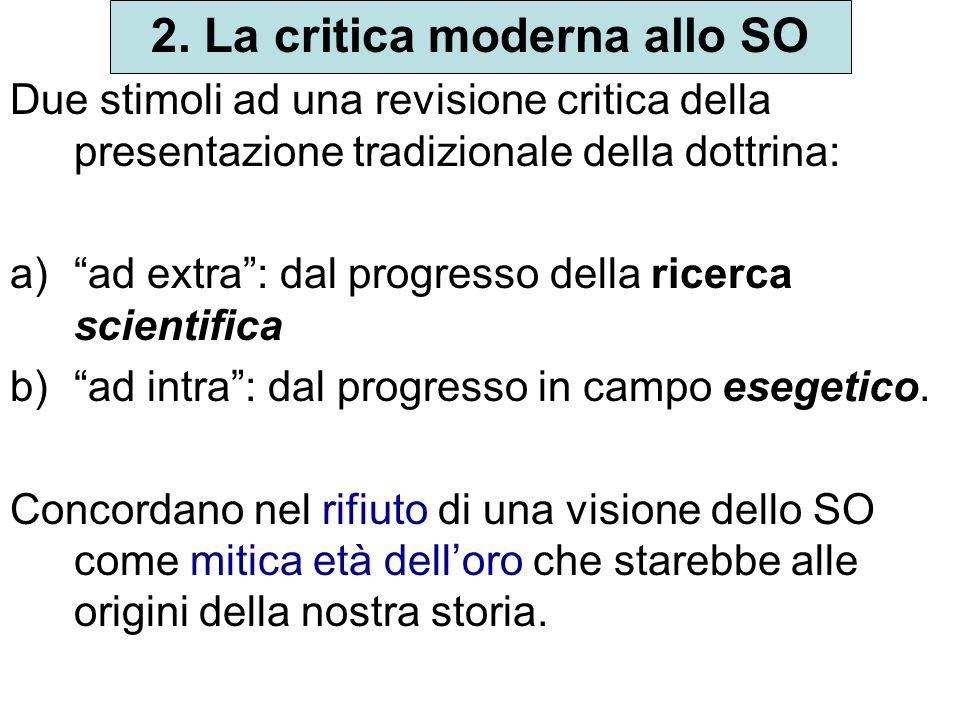 2. La critica moderna allo SO