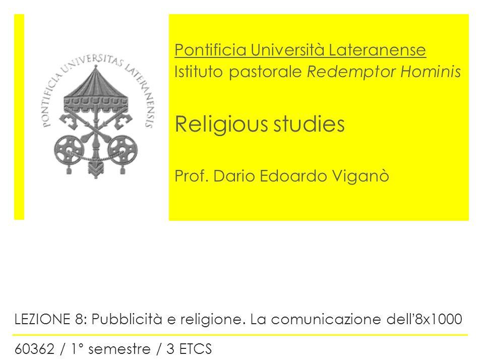 Pontificia Università Lateranense Istituto pastorale Redemptor Hominis Religious studies Prof. Dario Edoardo Viganò