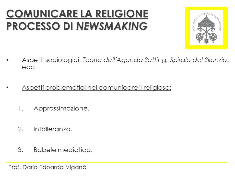 COMUNICARE LA RELIGIONE PROCESSO DI NEWSMAKING