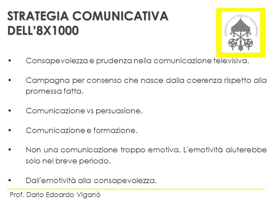 STRATEGIA COMUNICATIVA DELL'8X1000