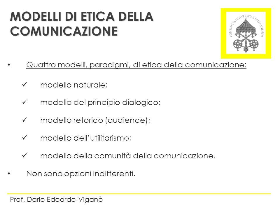 MODELLI DI ETICA DELLA COMUNICAZIONE