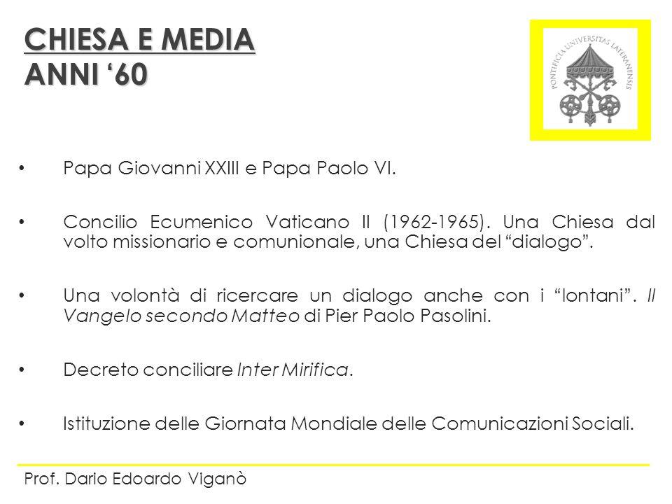 CHIESA E MEDIA ANNI '60 Papa Giovanni XXIII e Papa Paolo VI.
