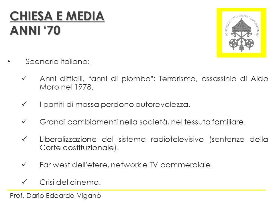 CHIESA E MEDIA ANNI '70 Scenario italiano: