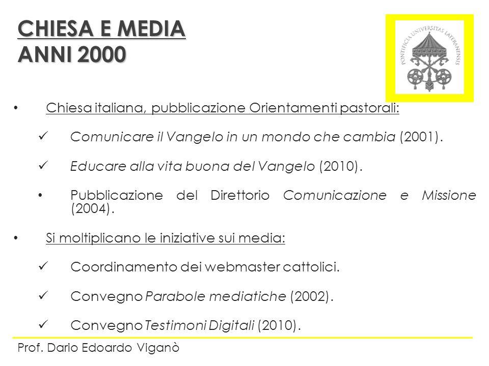 CHIESA E MEDIA ANNI 2000. Chiesa italiana, pubblicazione Orientamenti pastorali: Comunicare il Vangelo in un mondo che cambia (2001).