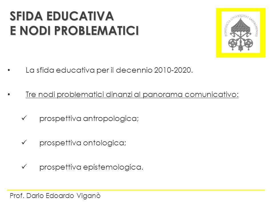 SFIDA EDUCATIVA E NODI PROBLEMATICI