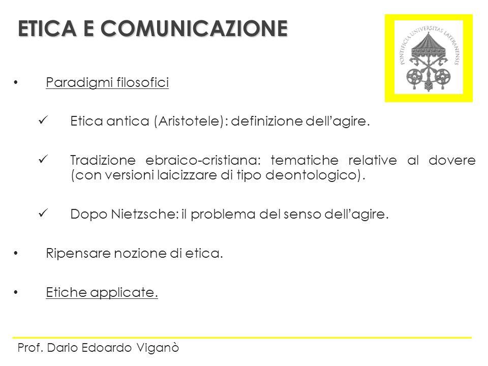 ETICA E COMUNICAZIONE Paradigmi filosofici