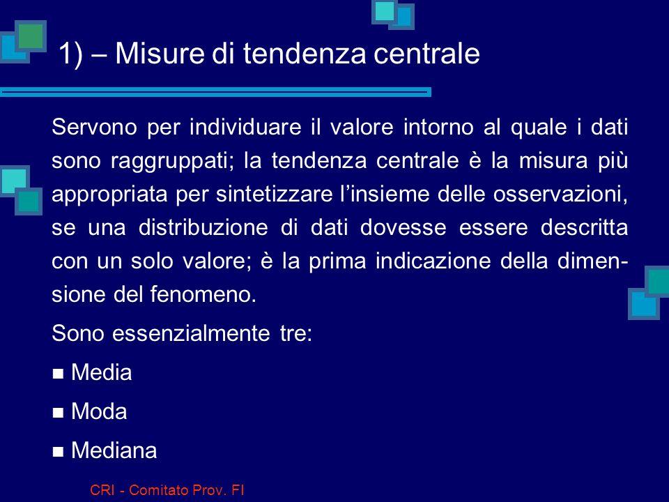 1) – Misure di tendenza centrale