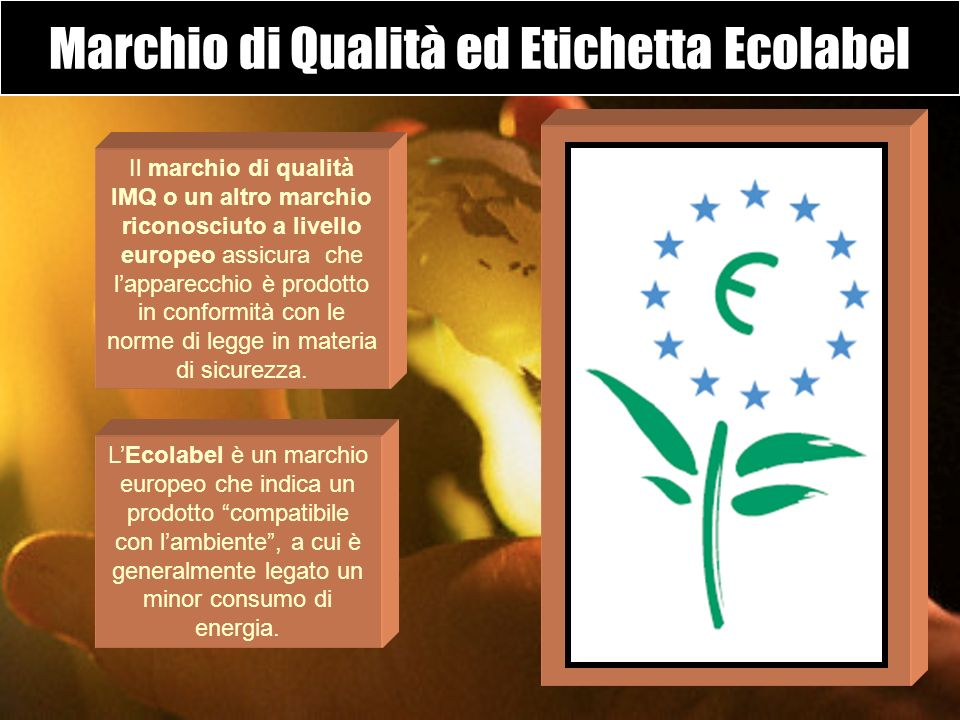 Marchio di Qualità ed Etichetta Ecolabel