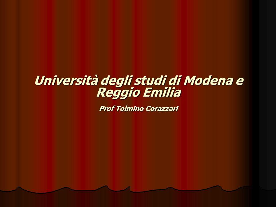 Università degli studi di Modena e Reggio Emilia Prof Tolmino Corazzari