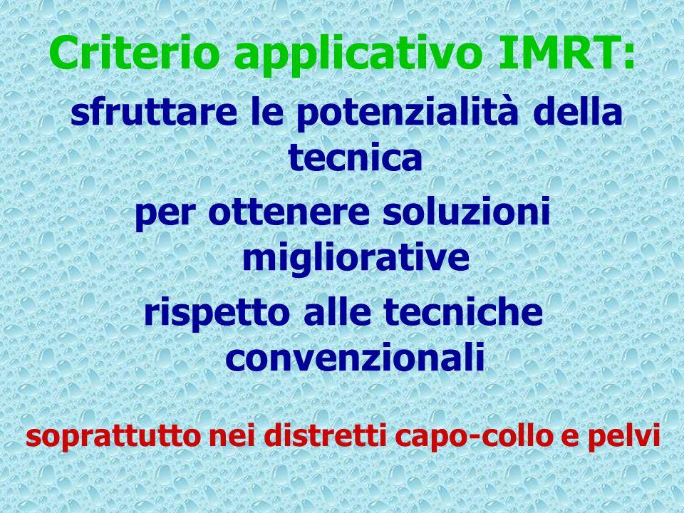 Criterio applicativo IMRT:
