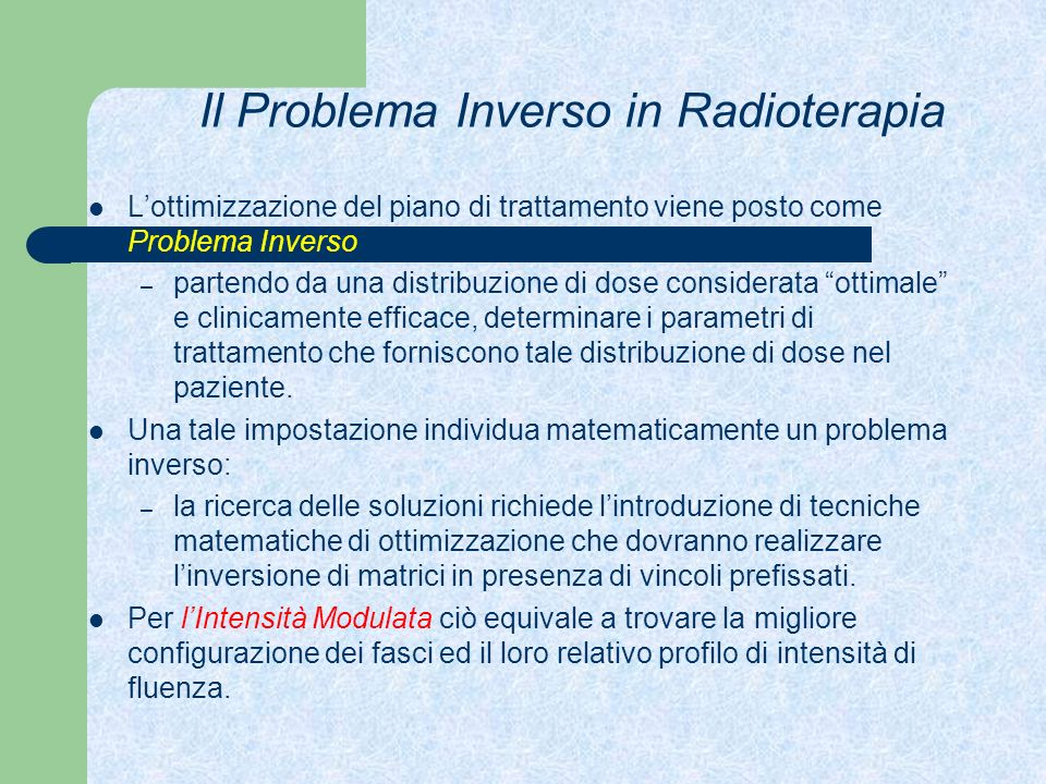 Il Problema Inverso in Radioterapia