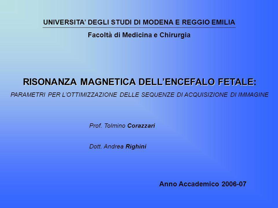 RISONANZA MAGNETICA DELL'ENCEFALO FETALE:
