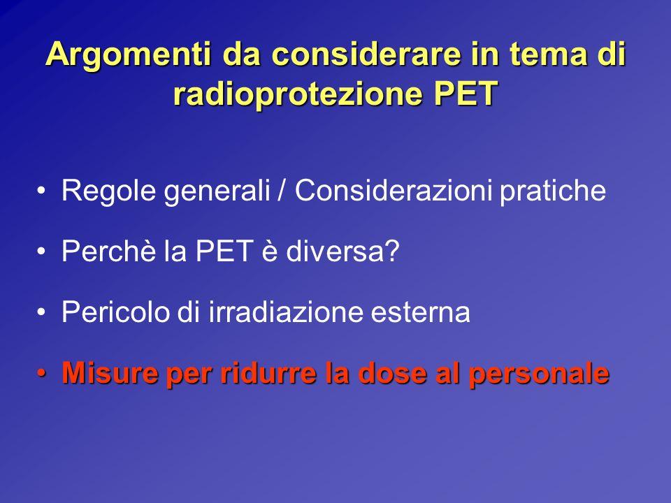 Argomenti da considerare in tema di radioprotezione PET
