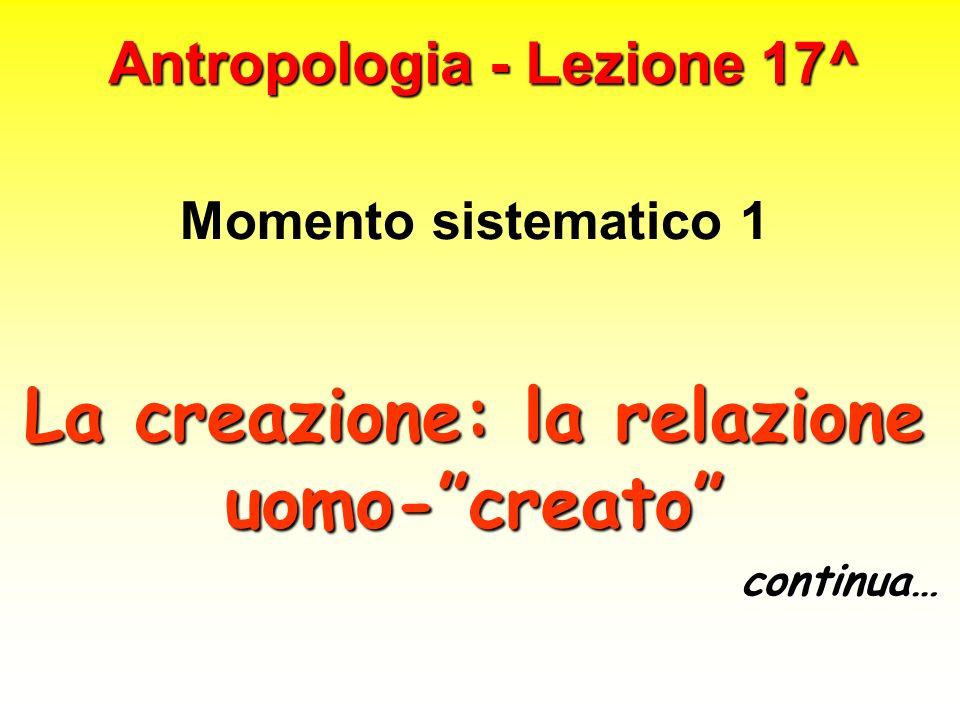 Antropologia - Lezione 17^
