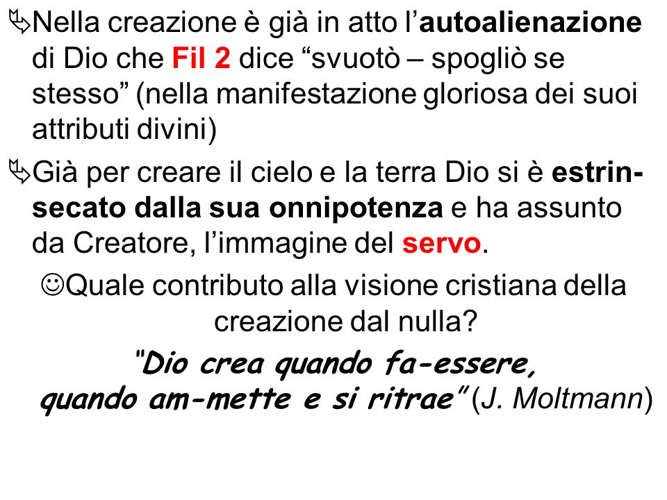 Quale contributo alla visione cristiana della creazione dal nulla