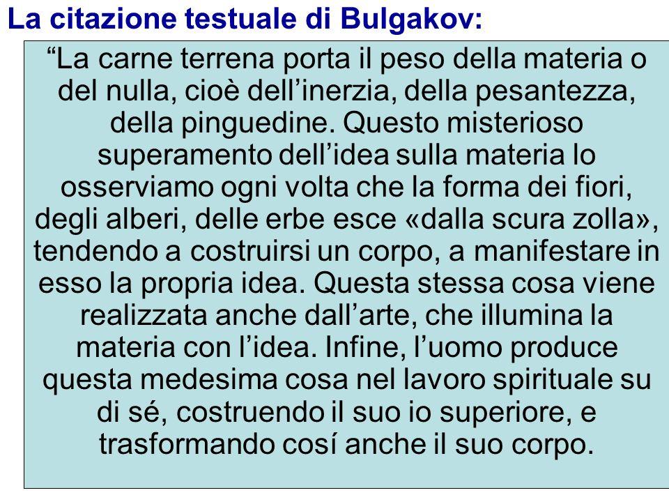 La citazione testuale di Bulgakov: